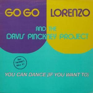 Go Go Lorenzo & The Davis Pinckney Project: You Can Dance (If You Want To) - Cover