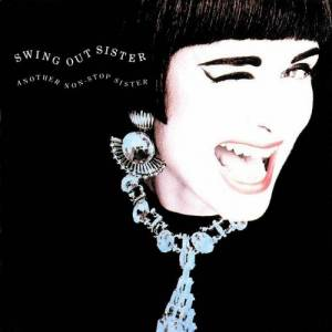 Cover - Swing Out Sister: Another Non-Stop Sister