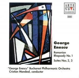 Cover - George Enescu: Romanian Rhapsody No. 1 / Suites Nos. 2, 3