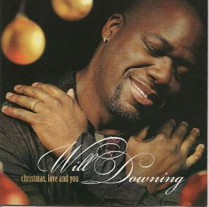 Will Downing: Christmas, Love And You - Cover