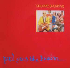 Cover - Gruppo Sportivo: Pop! Goes The Brain