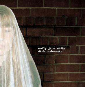 Emily Jane White: Dark Undercoat - Cover