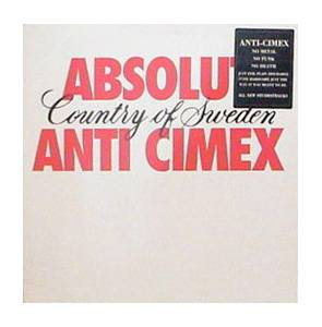 Anti Cimex: Absolut Country Of Sweden - Cover