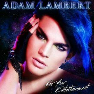 Cover - Adam Lambert: For Your Entertainment