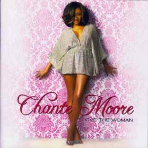 Cover - Chanté Moore: Love The Woman