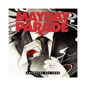 Cover - Mayday Parade: Anywhere But Here