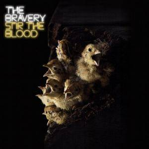 Cover - Bravery, The: Stir The Blood