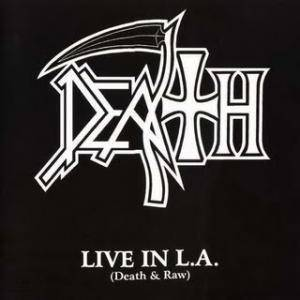 Death: Live In L.A. (Death & Raw) - Cover