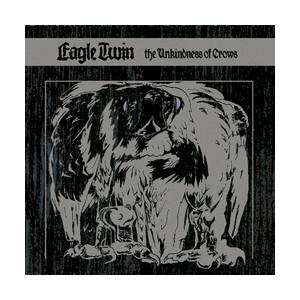 Eagle Twin: Unkindness Of Crows, The - Cover