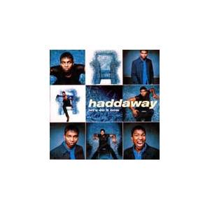 Cover - Haddaway: Let's Do It Now
