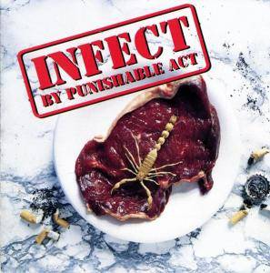 Cover - Punishable Act: Infect