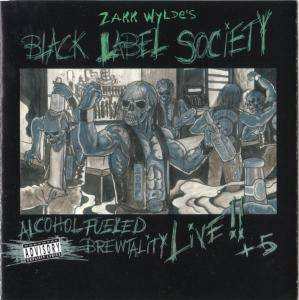 Black Label Society: Alcohol Fueled Brewtality - Cover