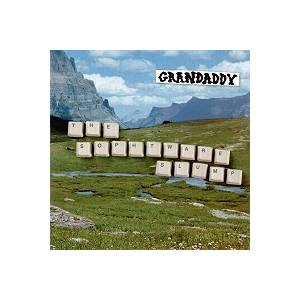 Cover - Grandaddy: Sophtware Slump, The