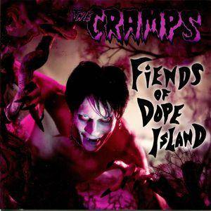 Cover - Cramps, The: Fiends Of Dope Island