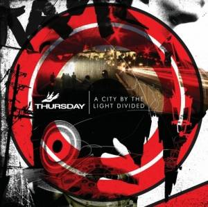 Thursday: City By The Light Divided, A - Cover