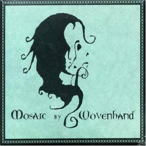 Woven Hand: Mosaic - Cover