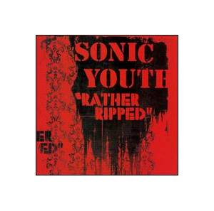 Sonic Youth: Rather Ripped - Cover