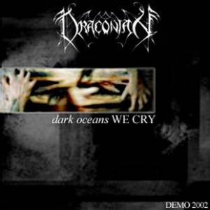 Cover - Draconian: Dark Oceans We Cry