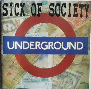 Cover - Sick Of Society: Underground