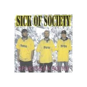 Cover - Sick Of Society: Sportsmän Sound