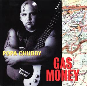 Cover - Popa Chubby: Gas Money