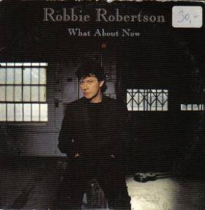 Cover - Robbie Robertson: What About Now