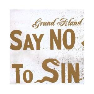 Cover - Grand Island: Say No To Sin