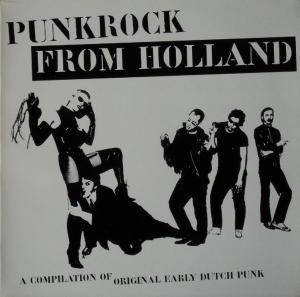 Punkrock From Holland - A Compilation Of Early Dutch Punk - Cover