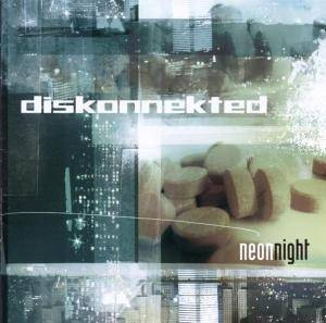 Cover - Diskonnekted: Neon Night