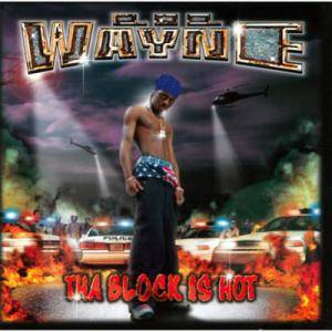Lil' Wayne: Tha Block Is Hot - Cover