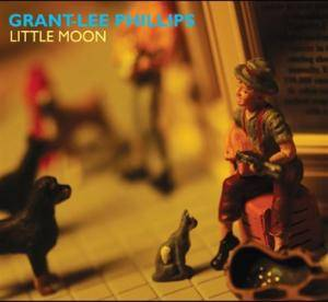 Cover - Grant-Lee Phillips: Little Moon