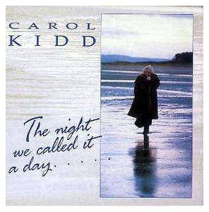 Carol Kidd: Night We Called It A Day, The - Cover
