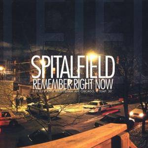 Cover - Spitalfield: Remember Right Now