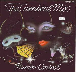 "Humor Control: The Carnival Mix (12"") - Bild 1"