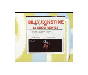 Cover - Billy Eckstine: Now Singing In 12 Great Movies