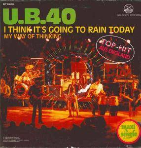 UB40: I Think It's Going To Rain Today - Cover