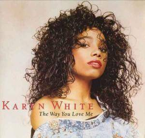 Karyn White: Way You Love Me, The - Cover