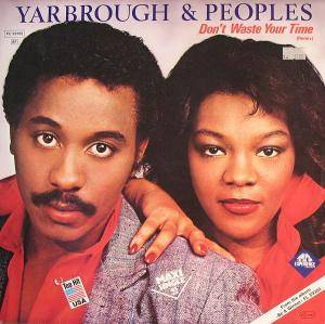 Cover - Yarbrough & Peoples: Don't Waste Your Time