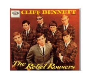 Cover - Cliff Bennett & The Rebel Rousers: Cliff Bennett & The Rebel Rousers