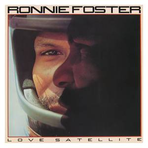 Cover - Ronnie Foster: Love Satellite