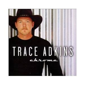 Cover - Trace Adkins: Chrome
