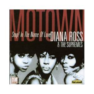 Diana Ross & The Supremes: Stop! In The Name Of Love - Cover