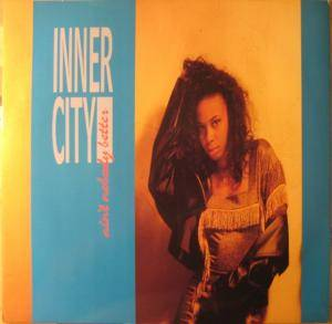 Inner City: Ain't Nobody Better - Cover