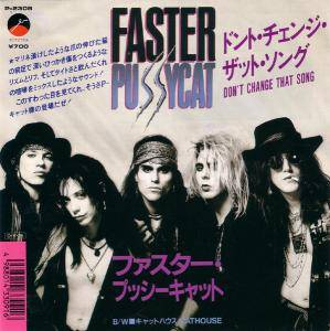 Cover - Faster Pussycat: Don't Change That Song