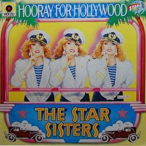The Star Sisters: Hooray For Hollywood - Cover