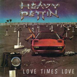 Heavy Pettin': Love Times Love - Cover