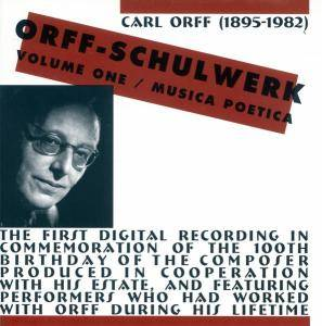 Cover - Carl Orff: Orff-Schulwerk, Volume One / Musica Poetica