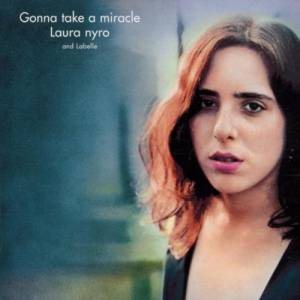 Cover - Laura Nyro & LaBelle: Gonna Take A Miracle
