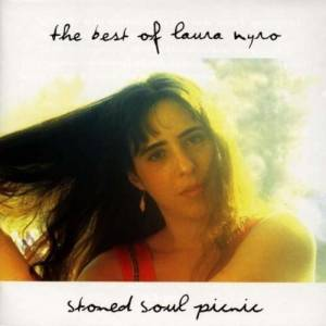 Laura Nyro: Stoned Soul Picnic: The Best Of Laura Nyro - Cover