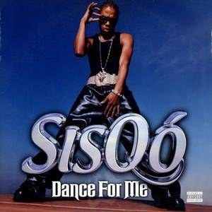 Cover - Sisqó: Dance For Me
